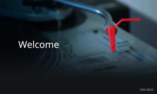 Welcome at KISS BLOG